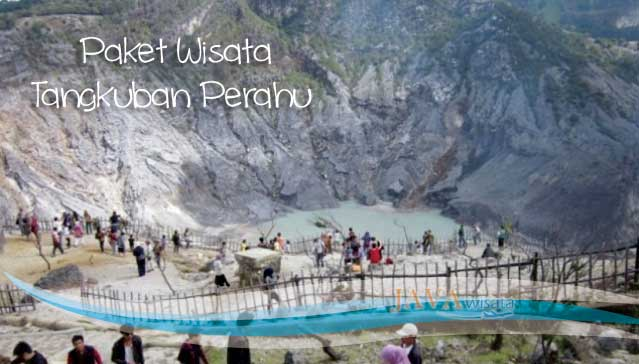 Paket Tour Bandung Berangkat dari Lampung, Paket Wisata Bandung 4 Hari 3 Malam, paket wisata tangkuban perahu, wisata tangkuban perahu