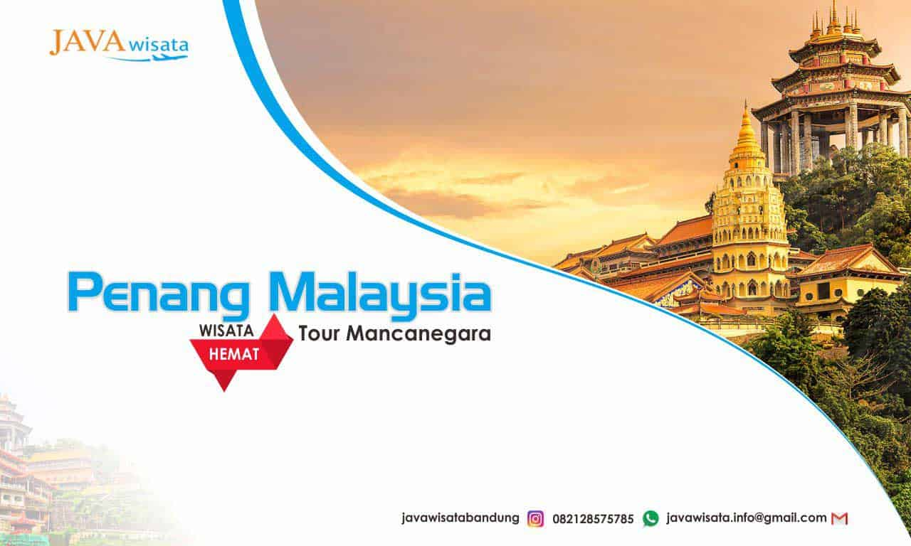 tour penang malaysia, wisata murah penang