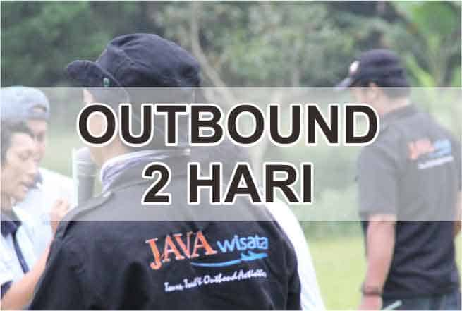 outbound 2 hari
