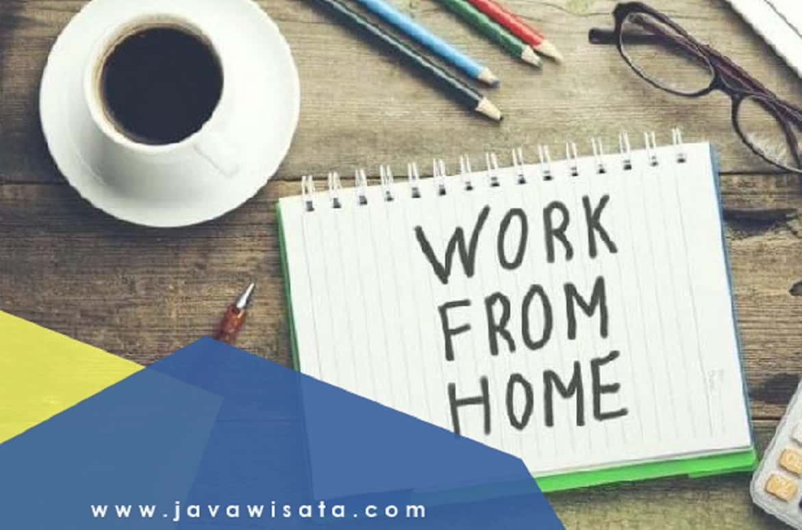 Tips Agar Efektif Saat Work From Home